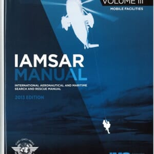 IAMSAR VOL.III. International Aeronautical and Maritime Sear